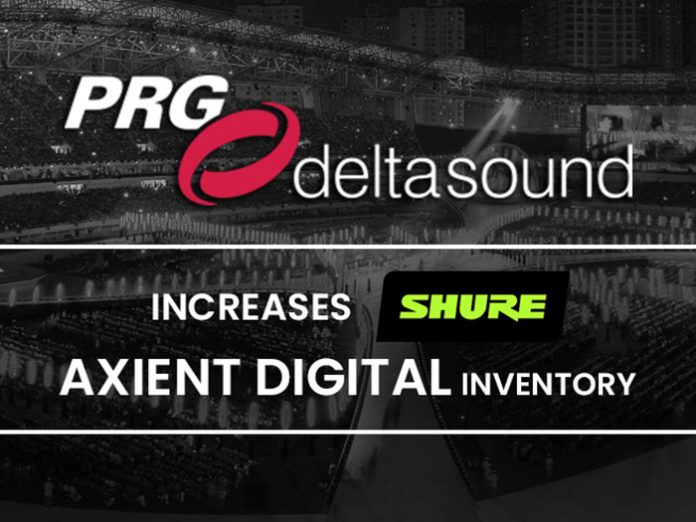 PRGdeltasound increases Shure Axient Digital Inventory